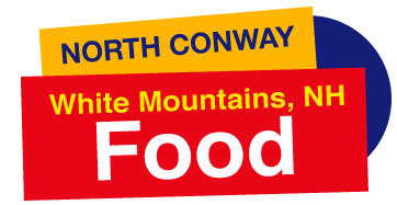 North Conway White Mountains NH Food